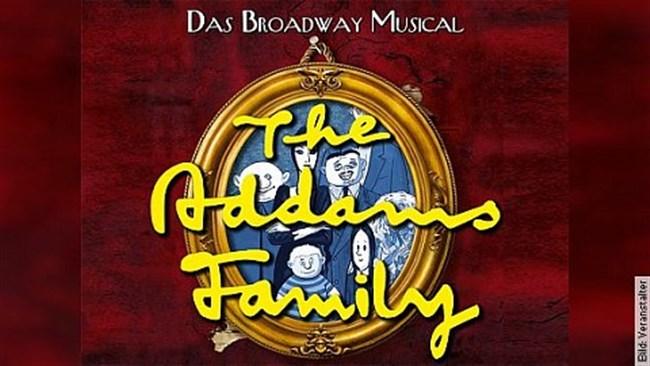 The Addams Family - Das Broadway Musical - Das Broadway Musical