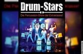 Drum Stars - Die Percussion-Show der Extraklasse!