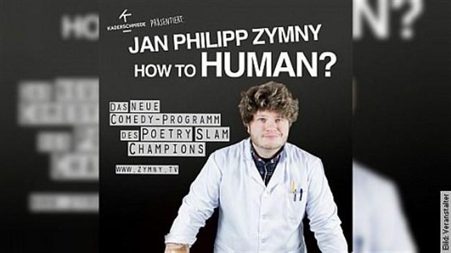 JAN PHILIPP ZYMNY - HOW TO HUMAN?