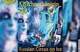 Russian Circus on Ice - Schneekänigin on Ice