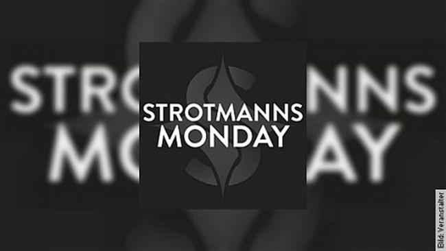 STROTMANNS Monday
