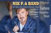 Nik P. & Band - 20 Jahre Jubiläumstour