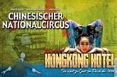 Chinesischer Nationalcircus - The Grand Hongkong Hotel