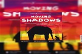 Moving Shadows - Das preisgekrönte Schattentheater