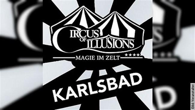 Circus of Illusions - Tour 2019 - Karlsbad