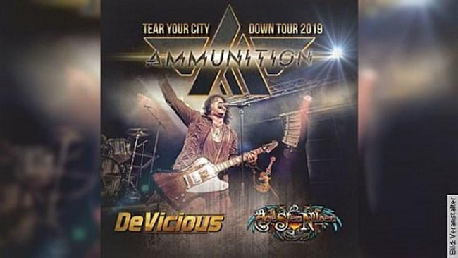 Ammunition / DeVicious / Age Sten Nilsen - Tear Your City Down - Tour 2019