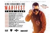 King Orgasmus One - Manifest Tour 2020