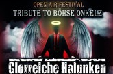Tribute to Böhse Onkelz Open Air Festival Glorreiche Halunken, Stainless Steel, u.v.m.