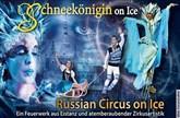 Schneekönigin on Ice - Russian Circus on Ice