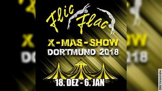 Flic Flac Dortmund - Die neue X-MAS Show