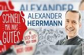 ALEXANDER HERRMANN - Schnell mal was Gutes - Die Koch-Late-Night-Show!