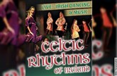 Celtic Rhythms of Ireland - Live Irish Music and Dance