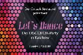 Let´s Dance -Die Disco Fox Party