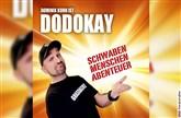 Dominik Kuhn ist DODOKAY - SCHWABEN MENSCHEN ABENTEUER
