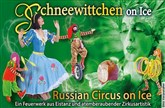 Schneewittchen on Ice - Russian Circus on Ice