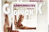 KÖRPERWELTEN Museum in Heidelberg - Anatomie des Glücks