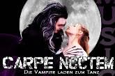 Carpe Noctem – Die Vampire laden zum Tanz