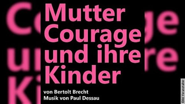 Mutter Courage und ihre Kinder - Drama von Bertolt Brecht - Musik von Paul Dessau