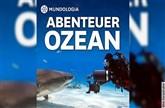 MUNDOLOGIA: Abenteuer Ozean