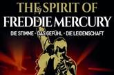 The Spirit of Freddie Mercury