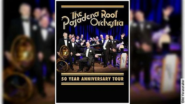 Pasadena Roof Orchestra - 50 YEAR ANNIVERSARY TOUR
