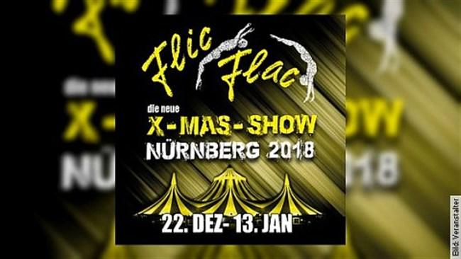 Flic Flac Nürnberg - Die neue X-MAS Show