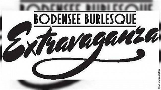 5. Bodensee Burlesque Extravaganza - Wir lassen zu unserem kleinen Jubiläum die Korken knallen!