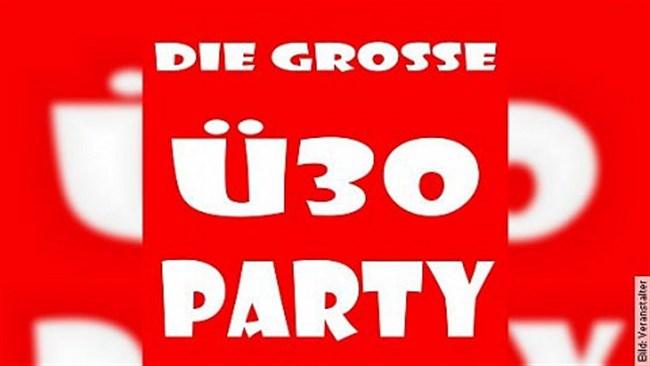 Die große Ü-30 Party - In der Stadthalle und Tanzbar
