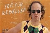 Olaf Schubert & seine Freunde - Zeit für Rebellen
