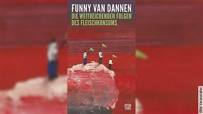Funny van Dannen liest: Die weitreichenden Folgen des Fleischkonsums.