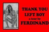 Ferdinand - Thank You Left Boy