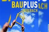 Bauplus 2018 - Die Baumesse in Biberach